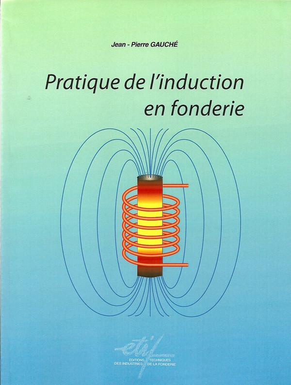 """Livres sur la """"Pratique de l'induction en fonderie"""""""