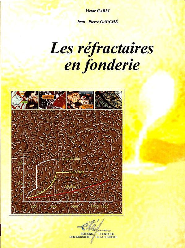 """Livre sur """"Les réfractaires en fonderie"""""""